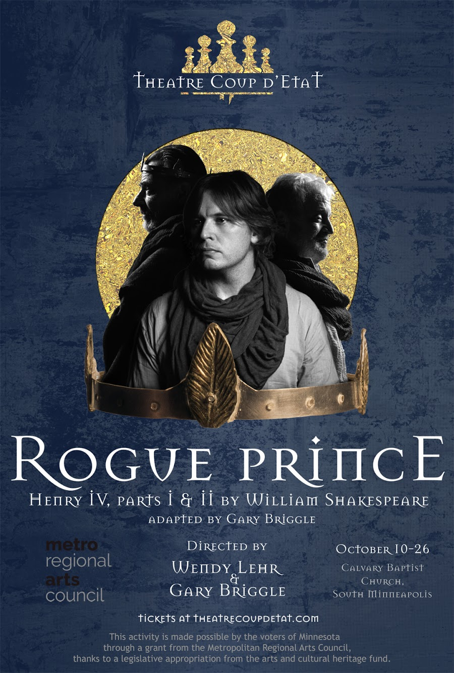 Rogue Prince: Henry IV parts 1 and 2 presented by Theatre Coup d'Etat
