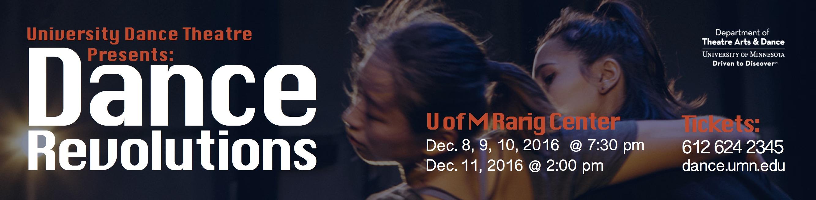 University of Minnesota Theatre Arts & Dance Presents: University Dance Theatre - December 8th through 11th!