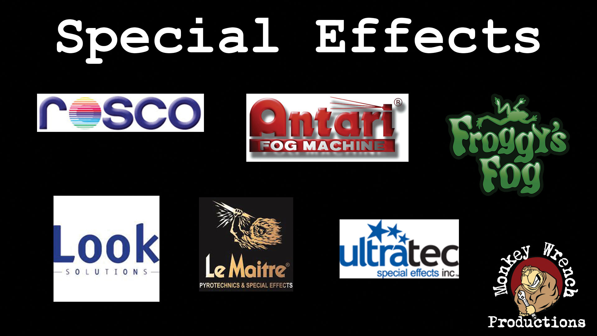 Special effects manufactuerers carried.