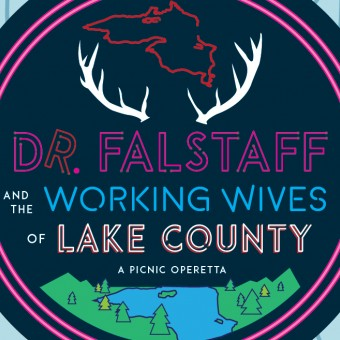 Dr. Falstaff and the Working Wives of Lake County: A Picnic Operetta