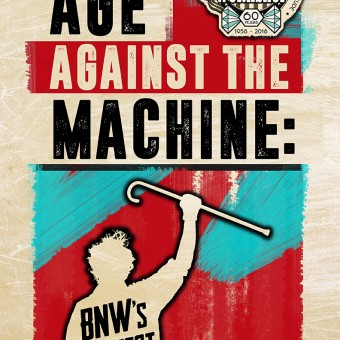 Age Against The Machine: BNW's Greatest Hits