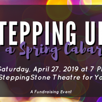 Stepping Up: A Spring Cabaret