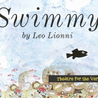 Swimmy: Theatre for the Very Young