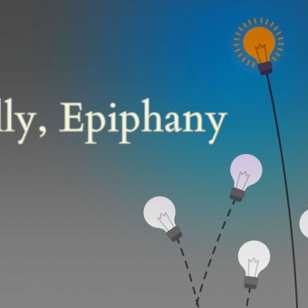 Eventually, Epiphany