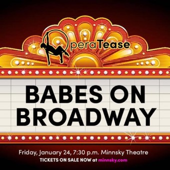 OperaTease: Babes on Broadway