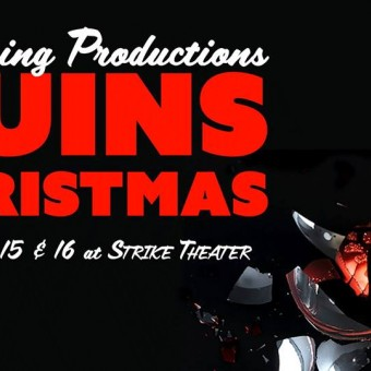 Oncoming Productions Ruins Christmas