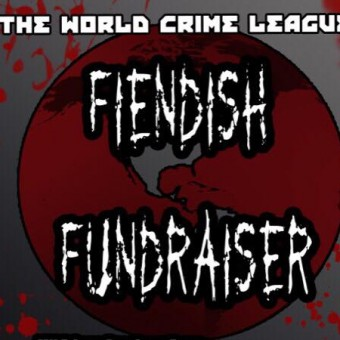 The World Crime League's Fiendish Fundraiser