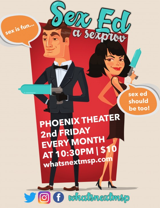 Sex Ed: a sexprov Every 2nd Friday of the month at Phoenix Theater at 10:30pm for $10