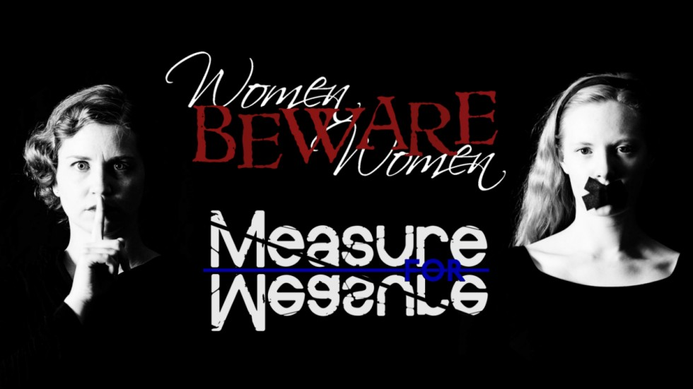 Women Beware Women / Measure For Measure