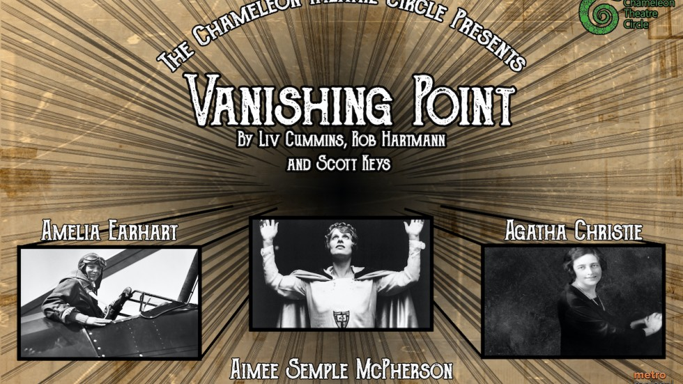 The Chameleon Theatre Circle presents Vanishing Point by Liv Cummins, Rob Hartmann, and Scott Keys