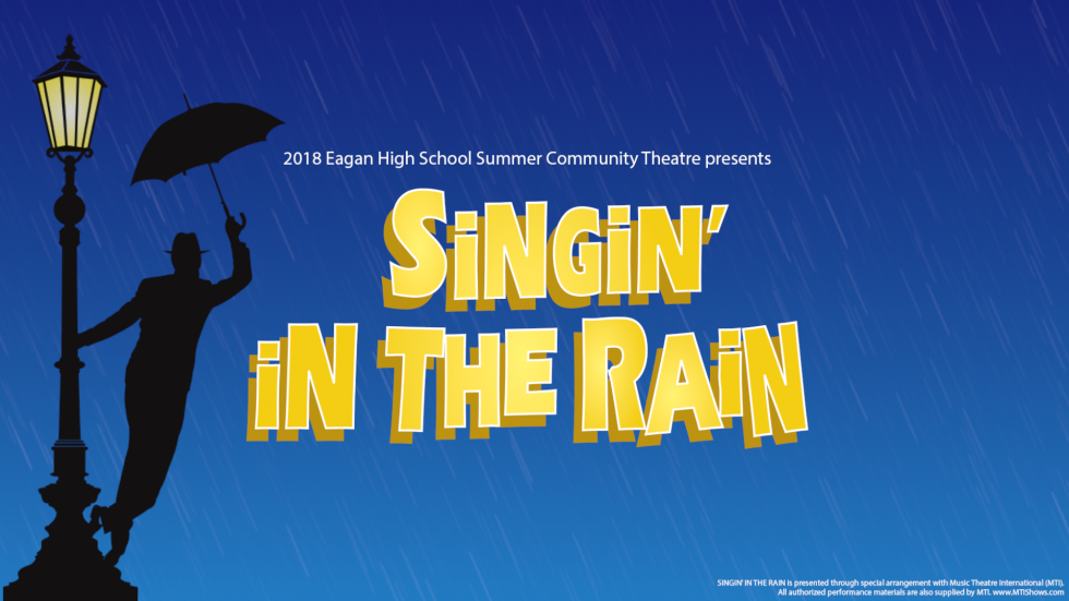 Eagan Summer Community Theatre presents Singin' in the Rain