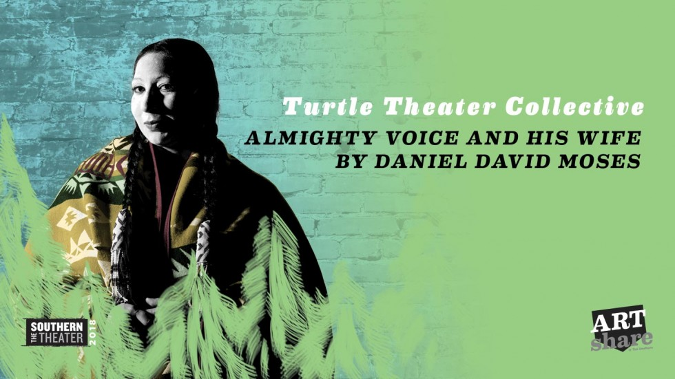 Almighty Voice and his Wife by Turtle Theater Collective